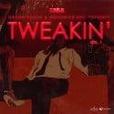 Tweakin' mixtape cover art