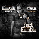 Windsor Jones - F*ck Being Humble mixtape cover art