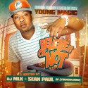 Young Magic - Believe It Or Not (Hosted By Sean Paul) mixtape cover art