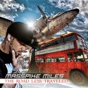 Masspike Miles - The Road Less Traveled mixtape cover art