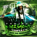 Young Breed - Project Prezident mixtape cover art
