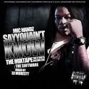 Mic Handz - SAYYOUAINTKNOW (The Software) mixtape cover art