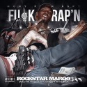 Rockstar Marqo - F*ck Rap'n mixtape cover art