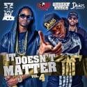 It Doesn't Matter 4 #IDM4 mixtape cover art