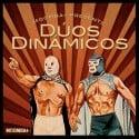 Duos Dinamicos mixtape cover art
