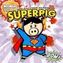 Gonso Rivas & Sergei Rez - Superpig (Pig Invasion Vol. 1) mixtape cover art