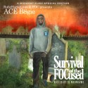 ACE B8gie - Survival Of The FOCused mixtape cover art
