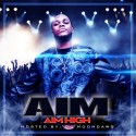 Aim - Aim High mixtape cover art