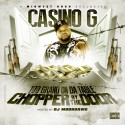 Casino G - 100 Grand On Da Table, Chopper By The Door mixtape cover art