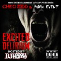 Chiko Redd & Main Event - Excited Delirium mixtape cover art