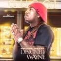 Freddie Wayne - Designer Wayne mixtape cover art