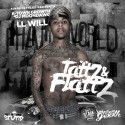 I.L Will - Tattz & Flattz mixtape cover art