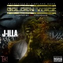 J-Illa - Golden Voice mixtape cover art