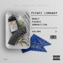PeeWee Longway - Money, Pounds, Ammunition 3 mixtape cover art
