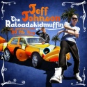 Jeff Johnson - The Ratoadskidmuffin mixtape cover art