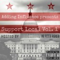 Adding Influence - Support Local mixtape cover art