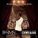 B. Sims - Remove The Curtains mixtape cover art