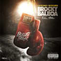 Bullet Brak - Brocky Balboa mixtape cover art