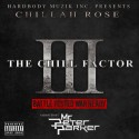 Chillah Rose - The Chill Factor III mixtape cover art