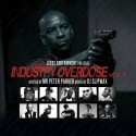 Industry Overdose mixtape cover art