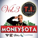 MoneySota 3 (Hosted By T.I.) mixtape cover art