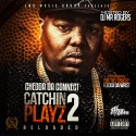 Chedda Da Connect - Catchin Plays 2 mixtape cover art