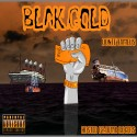 Donte Fameus - Blak Gold mixtape cover art