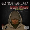 GizmoThaPlaya - Grinda Mission Reloaded mixtape cover art