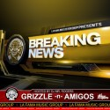 Grizzle - Breaking News mixtape cover art