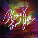 Harmony The Kid - Please And Thank You mixtape cover art