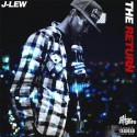 J-Lew - The Return mixtape cover art