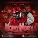 Money Monta - All I Know mixtape cover art