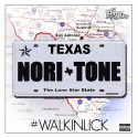 Nori Tone - #WalkingLick mixtape cover art