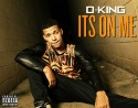 O-King - It's On Me mixtape cover art