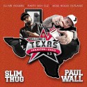 Slim Thug & Paul Wall - Welcome 2 Texas 3 (All Star 2013) mixtape cover art