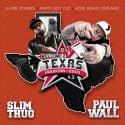 Slim Thug & Paul Wall - Welcome 2 Texas 3 (All Star 2013) mixtape cover art