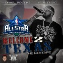 Slim Thug - Welcome 2 Texas (All Star 2010) mixtape cover art