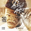 50 Tyson - Artist Of Autism mixtape cover art