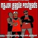 Major League Potheads - Everything Major League mixtape cover art