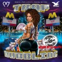 Munchi - Trap Bubbling mixtape cover art
