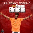 LiL Ronny Motha F - Square Bidness mixtape cover art