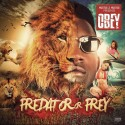 Obey - Predator Or Prey mixtape cover art