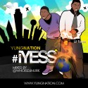 Yung Nation - iYess mixtape cover art