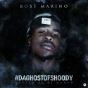 Boss Marino - #DaGhostOfShoody mixtape cover art