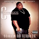 C Struggs - Still N Da Streets mixtape cover art
