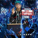 Campaign Strong 3 (Hosted By T-Hood) mixtape cover art