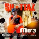 Mo3 - Shottaz mixtape cover art
