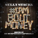 Sully Stacka - #IAmBoutMoney mixtape cover art