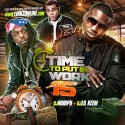 Time To Put In Work 15 mixtape cover art