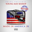 Young May Bishop - Made In America 2k mixtape cover art